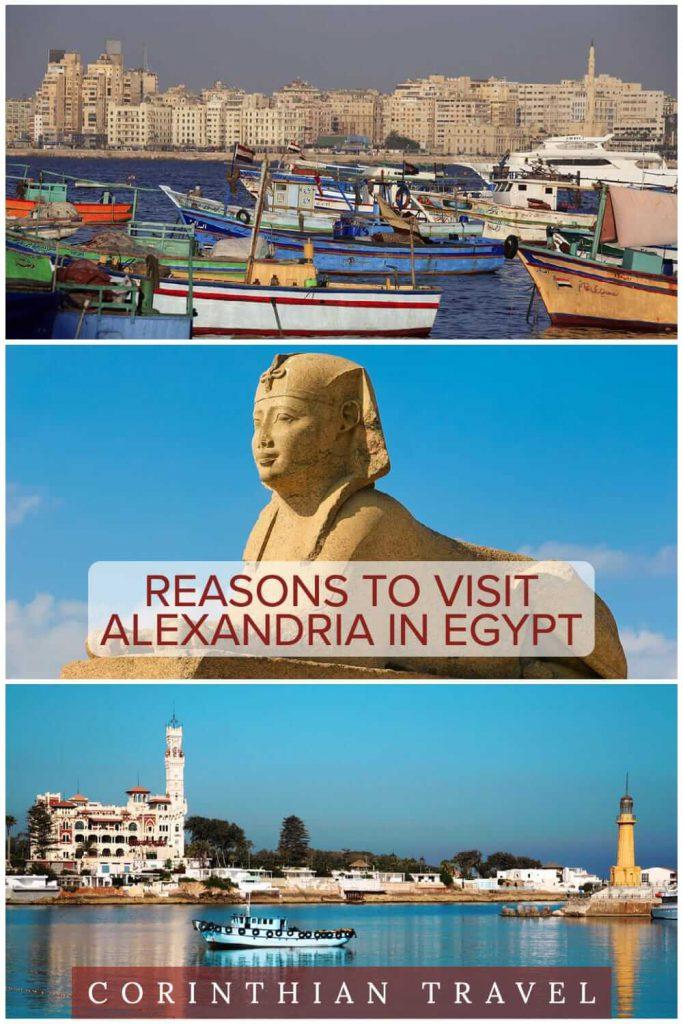Reasons to visit Alexandria. Is Alexandria worth visiting_ Exploring Egypt's Mediterranean metropolis #travel #offthepath #CorinthianTravel
